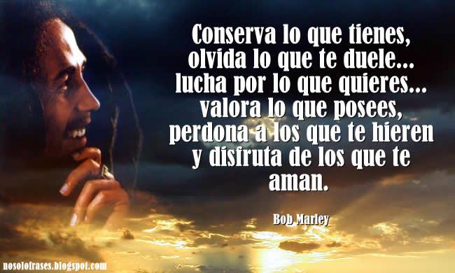 Fraces De Bob Marley: No Solo Frases: Julio 2013