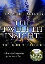 James Redfield A tizenkettedik felismerés könyv