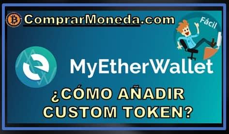 añadir moneda personalizada token en MEW monedero ethereum