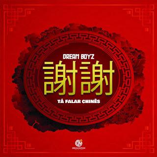 Dream Boyz - Tá falar chinês