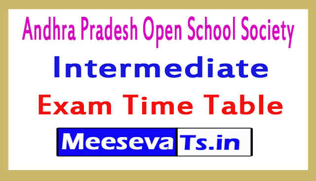 Andhra Pradesh Open School Society Intermediate Exam Time Table