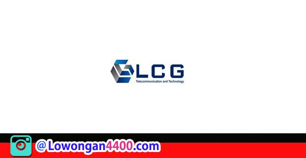 Lowongan Kerja PT. LCG Telecommunication And Technology Jababeka