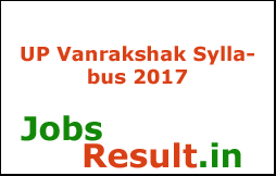 UP Vanrakshak Syllabus 2017