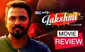 Lakshmi Movie Review | Prabhu Deva | Ditya Bhande | Aishwarya Rajesh | AL Vijay | Lakshmi Review