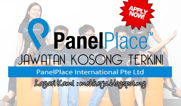 Jawatan Kosong Terkini 2017 di PanelPlace International Pte Ltd mehkerja