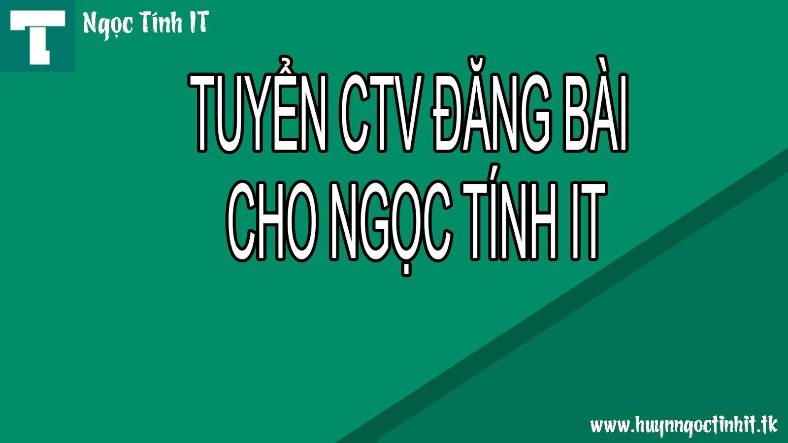 Tuyển CTV  Viết Bài Cho Blog