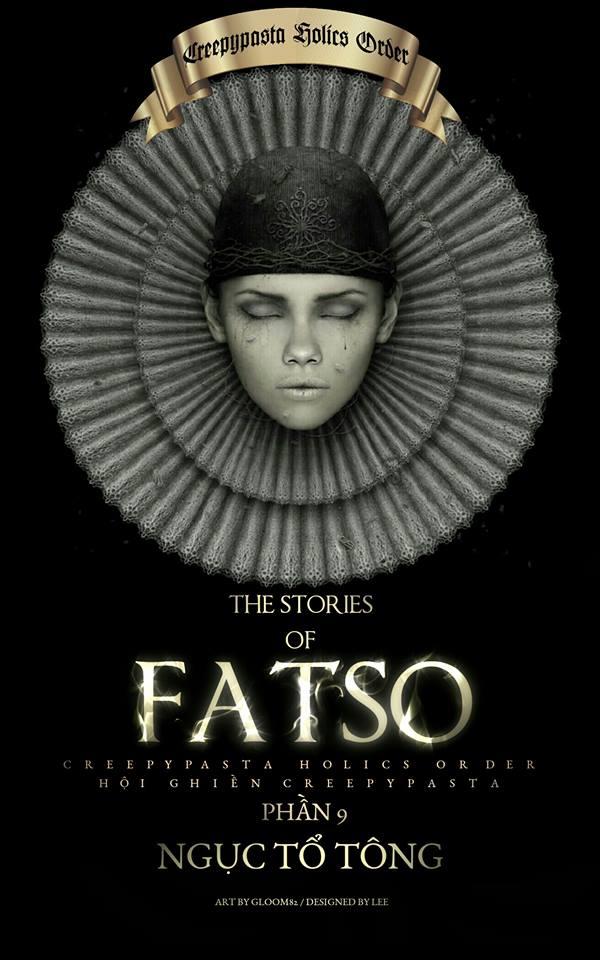 Series 'Những câu chuyện về Fatso' - Phần 9: Ngục Tổ Tông
