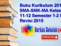 Download Buku Kurikulum 2013 SMA-SMK-MA Kelas 10-11-12 Semester 1-2 Edisi Revisi 2015