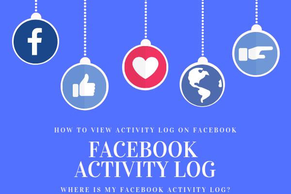 Facebook Activity Log