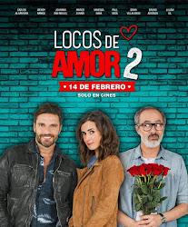Locos de Amor 2 Pelicula Completa DVD [MEGA] [LATINO]