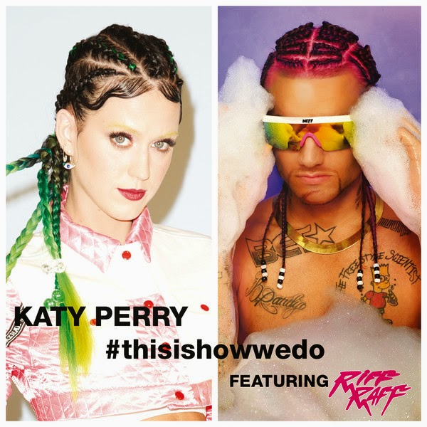 Katy Perry - This Is How We Do (feat. Riff Raff) - Single Cover