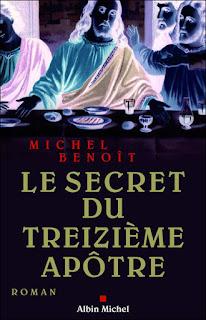 Le Secret du Treizième Apôtre (Michel Benoït)