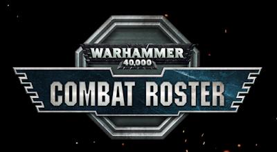 Combat Roster 40k