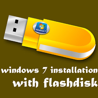 nstal WIndows 7 Dengan Flashdisk