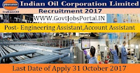 Indian Oil Corporation Limited Recruitment 2017–19 Junior Engineering Assistant, Junior Account Assistant