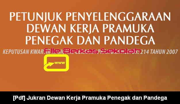 Download Jukran Dewan Kerja Pramuka Penegak dan Pandega
