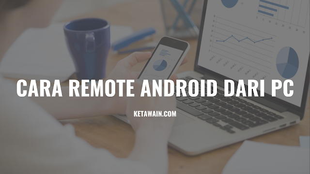 Cara Remote Android