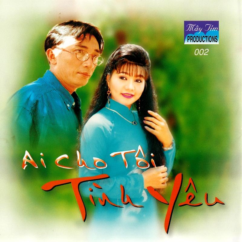Mây Tím CD002 - Ai Cho Tôi Tình Yêu (NRG)