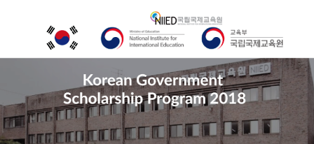 2018 Korean Government Scholarship Program for International Graduate Students