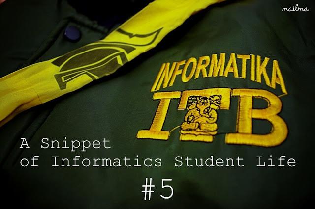 Teknik Informatika ITB: A Snippet of Informatics Student Life #5 (Semester 7)