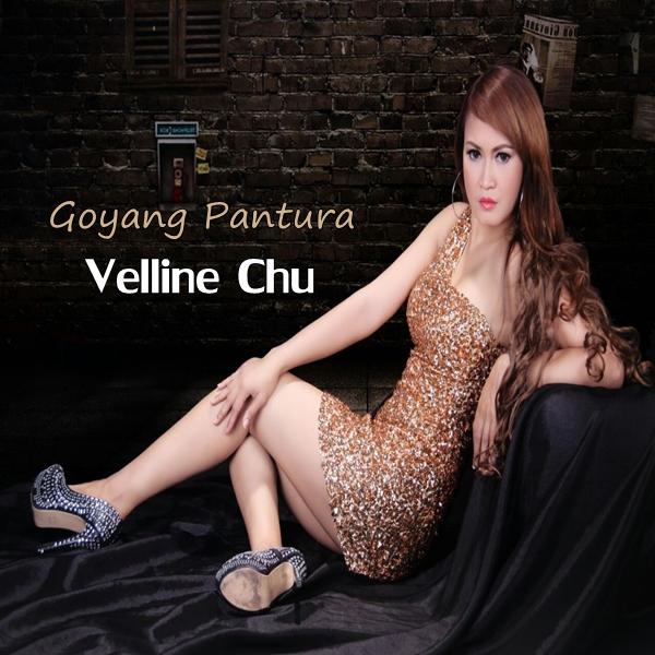 Lirik Lagu Velline Chu - Goyang Pantura