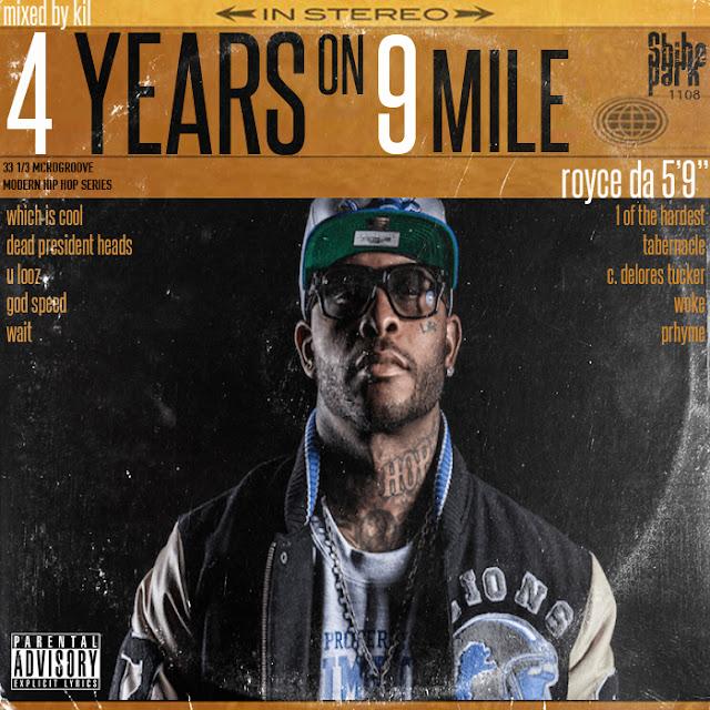 4 Years On 9 Mile Mxtape