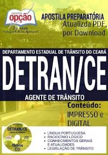 Apostila concurso do DETRAN CE 2017, preparatória para o cargo de Agente de Trânsito.