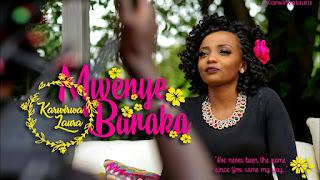 Karwirwa Laura - Mwenye Baraka