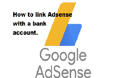 How to link Adsense account with a bank account.