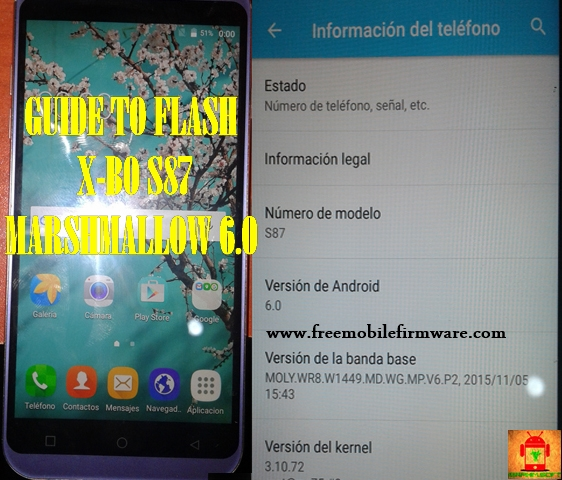 Guide To Flash X-BO S87 MT6580 Marshmallow 6.0 Via Sp Flashtool