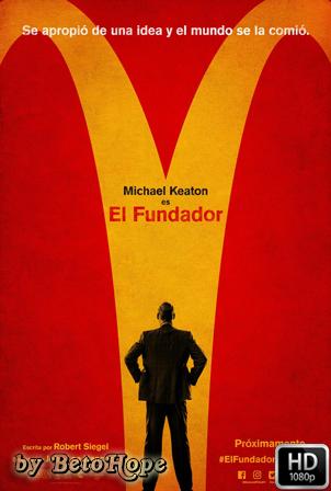 El Fundador [1080p] [Latino-Ingles] [MEGA]