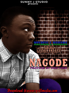 [Music] Mesheal Ibrahim – Nagode (Prod By Don Yash)
