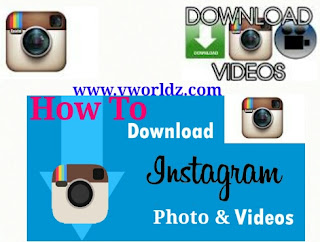 How To Download Instagram Photos & Videos ??