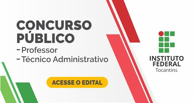 Concurso IFTO - professor e técnico administrativo