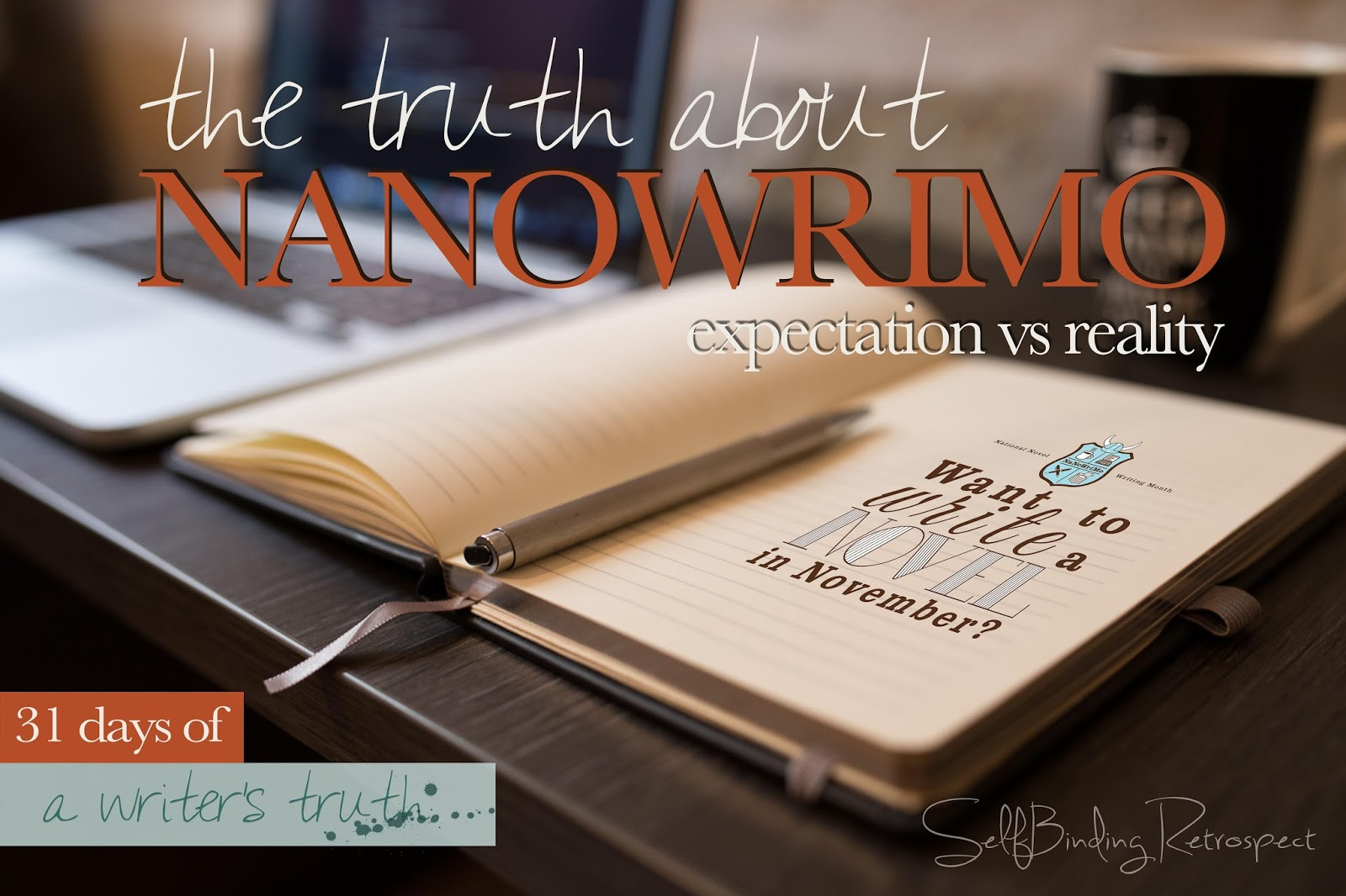 the truth about #nanowrimo #write31days