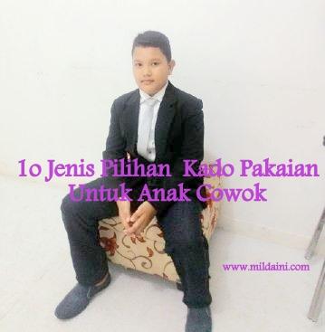 10 Jenis Pilihan Kado Pakaian Untuk Anak Cowok