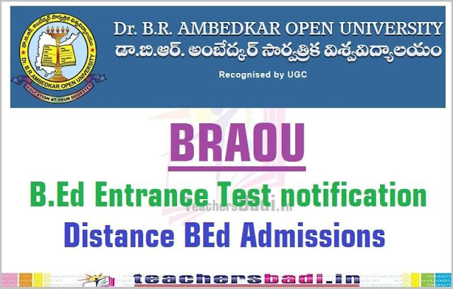 BRAOU,B.Ed Entrance Test 2016,Distance BEd Admissions 2016