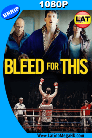 Bleed For This (2016) Latino HD 1080P ()