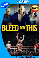 Bleed For This (2016) Latino HD 1080P - 2016