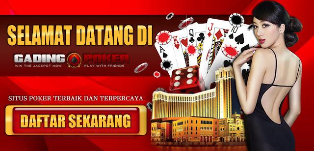 Situs Daftar Poker Online Gadingpoker