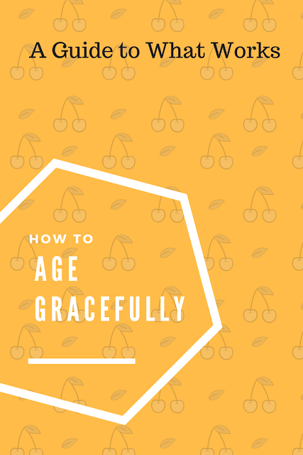 Healthy Living. How to  Age Gracefully and Embrace Who You Are.  Tips to help you through Menopause or Perimenopause