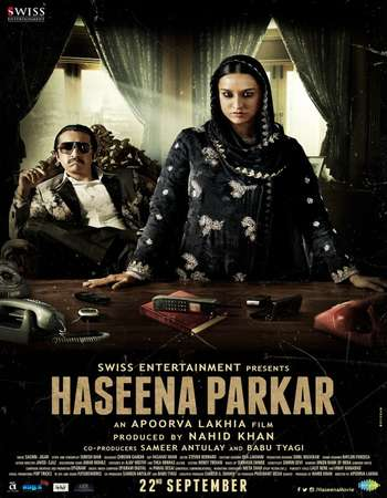 Haseena Parkar 2017 Hindi 720p DVDRip x264