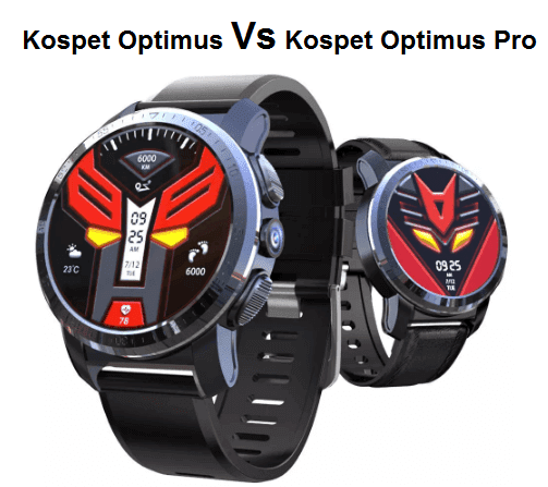 Kospet Optimus Vs Optimus Pro SmartWatch Comparison