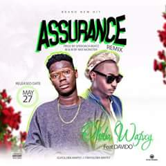 [MUSIC] DOWNLOAD MP3 Oloba Wapxy – Assurance (Remix) Ft. Davido