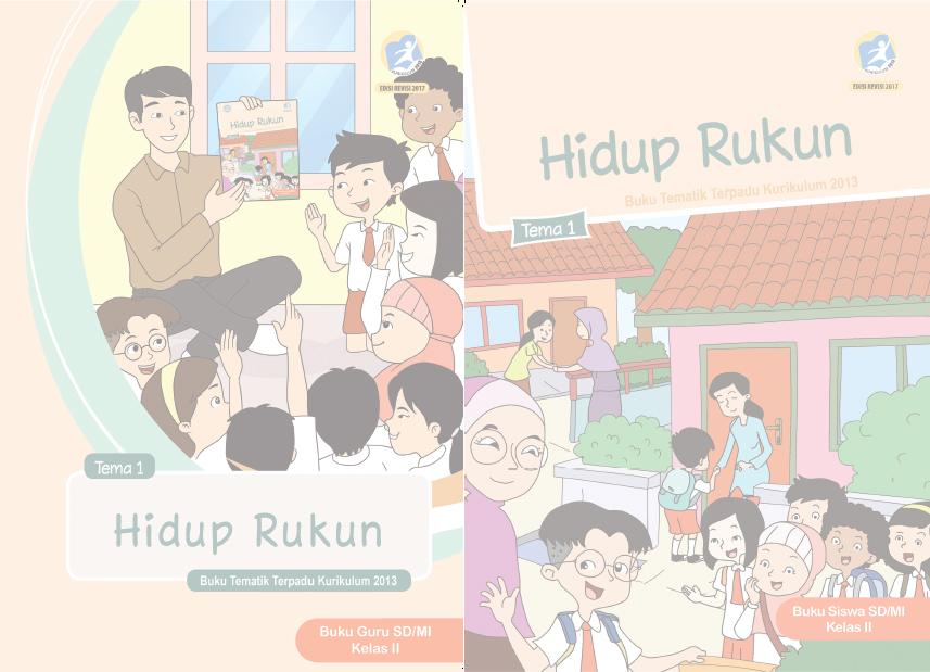 Buku Kurikulum 2013 Sd Mi Kelas 2 Tema 1 Edisi Revisi 2017 Untuk Guru Dan Siswa Dadang Jsn