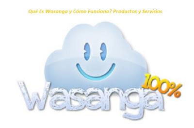Wasanga: Qué Es y Cómo Funciona?