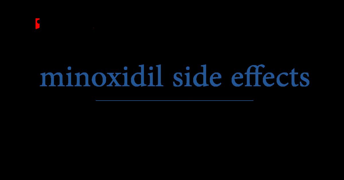 Rogaine Minoxidil 5 Side Effects
