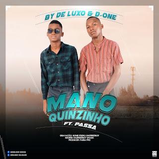By De Luxo & D One - Mano Quinzinho