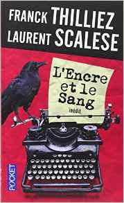 L'Encre et le Sang de Franck Thilliez et Laurent Scalese
