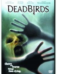 Dead Birds   Bmovies